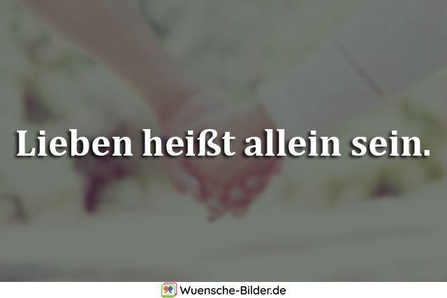Lieben heißt allein sein.