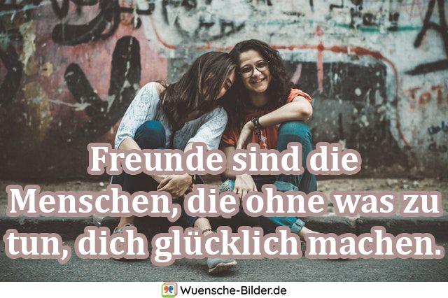 Freunde sind die Menschen, die