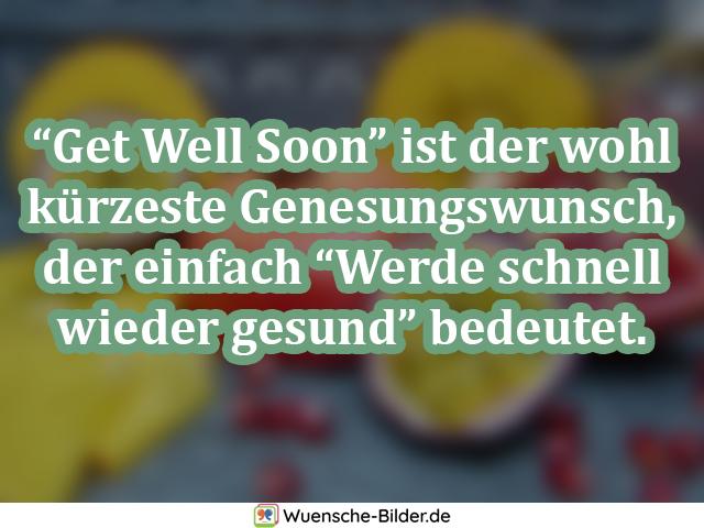 """Get Well Soon"""" ist der"""