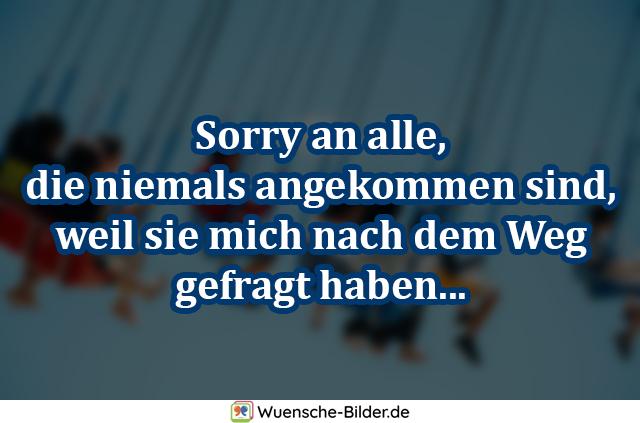 Sorry an alle, die niemals