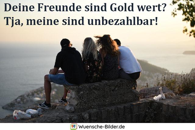 Deine Freunde sind Gold wert