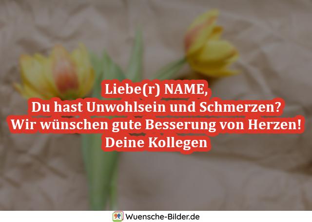 Liebe(r) NAME, Du hast Unwohlsein