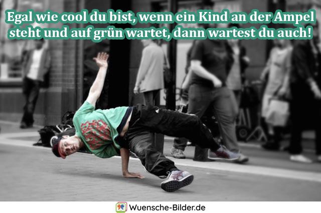 Egal wie cool du bist