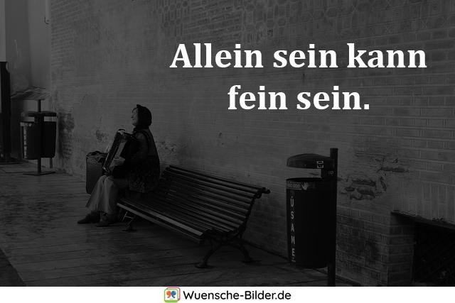 Allein sein kann fein sein.