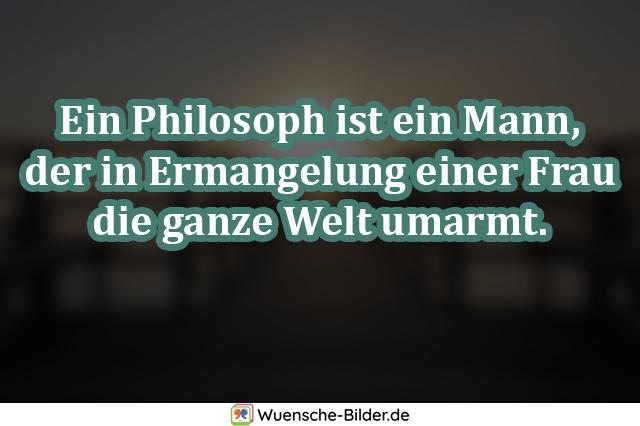 Ein Philosoph ist ein Mann