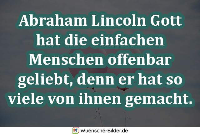 Abraham Lincoln Gott hat die