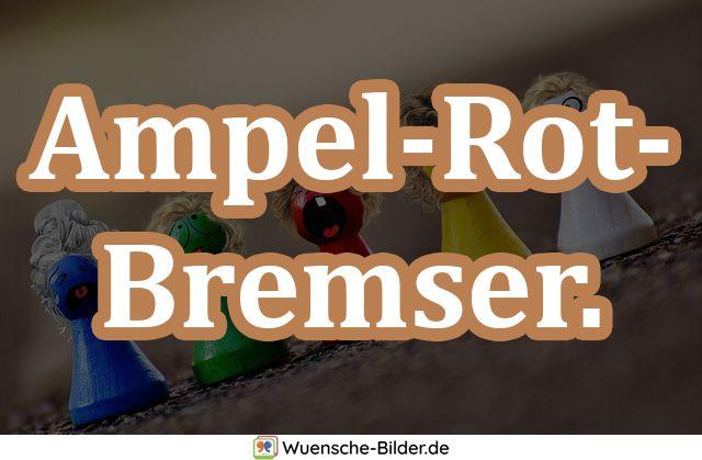 Ampel-Rot-Bremser.