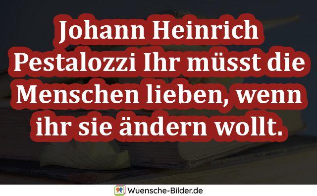 Johann Heinrich Pestalozzi Ihr müsst