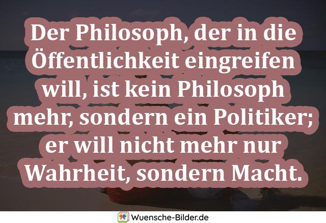 Der Philosoph, der in die
