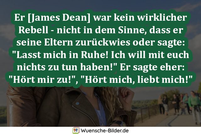 Er [James Dean] war kein