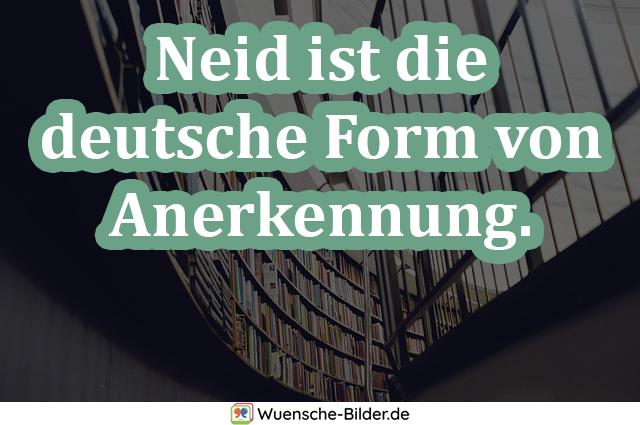 Neid ist die deutsche Form