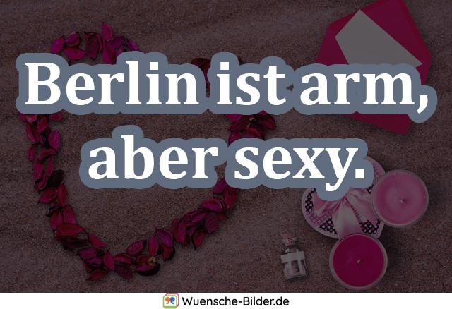 Berlin ist arm, aber sexy.