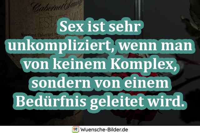 Sex ist sehr unkompliziert, wenn