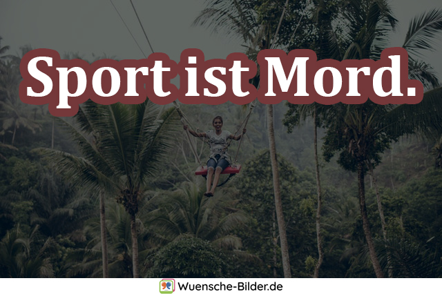 Sport ist Mord.