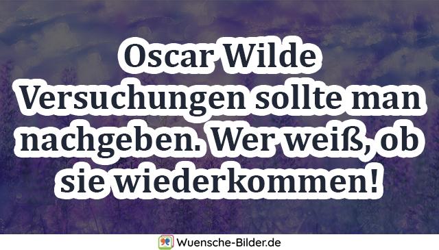 Oscar Wilde Versuchungen sollte man