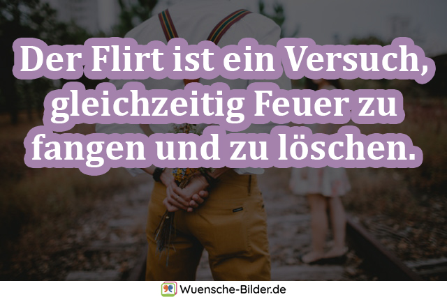 Der Flirt ist ein Versuch