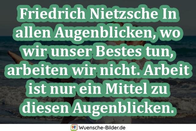 Friedrich Nietzsche In allen Augenblicken
