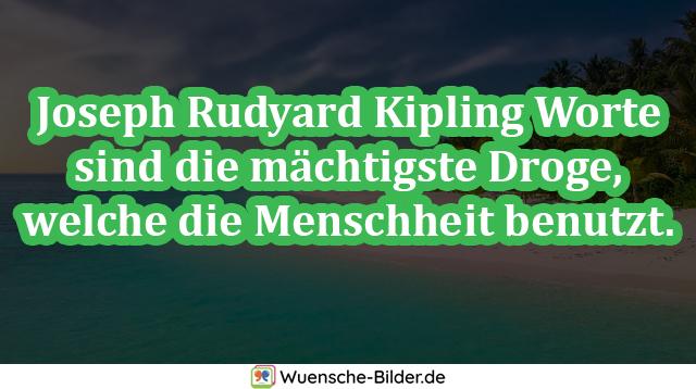 Joseph Rudyard Kipling Worte sind