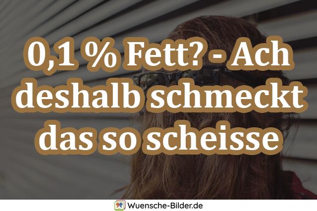 0,1 % Fett? – Ach deshalb