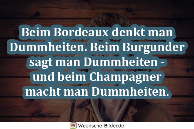 Beim Bordeaux denkt man Dummheiten