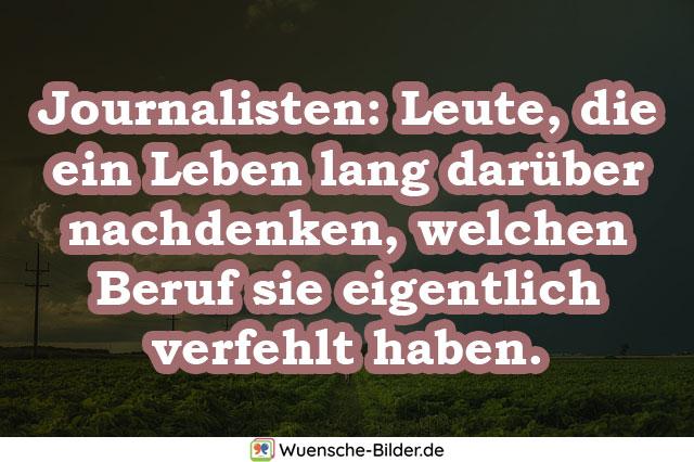 Journalisten: Leute, die ein Leben