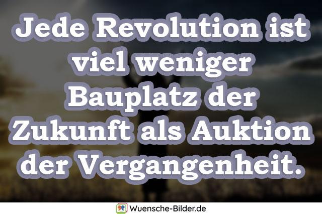 Jede Revolution ist viel weniger