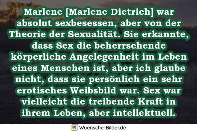 Marlene [Marlene Dietrich] war absolut