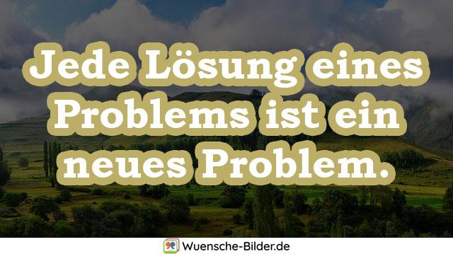 Jede Lösung eines Problems ist