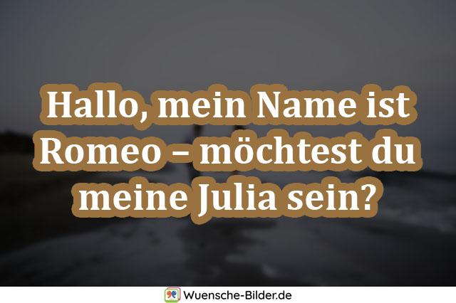 Hallo, mein Name ist Romeo